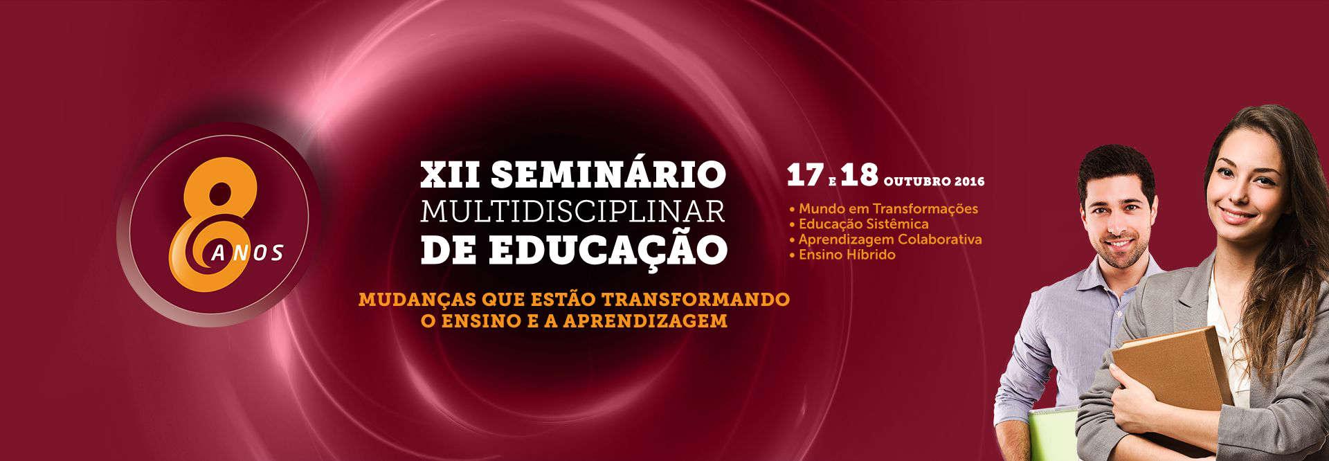 XII Seminário Multidisciplinar de Educação - 17 e 18 de outubro de 2016